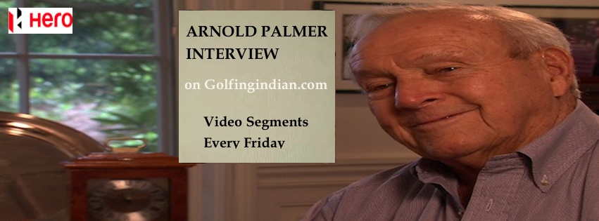 Hero Presents The Arnold Palmer Interview for golfingindian.com