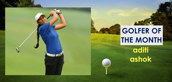 Golfer of the Month - Aditi Ashok