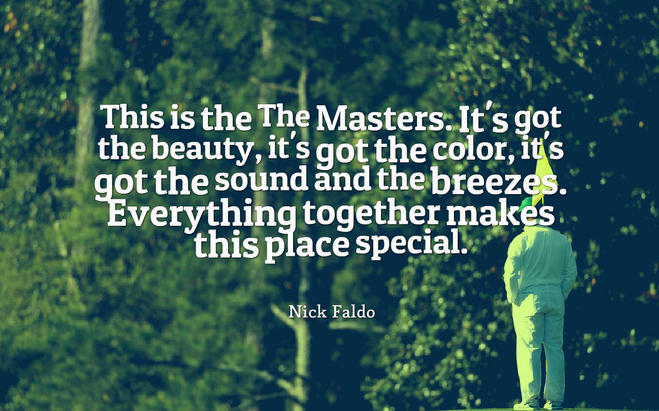 Nick Faldo Masters Quotes